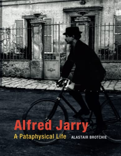 9780262528436: Alfred Jarry - A Pataphysical Life