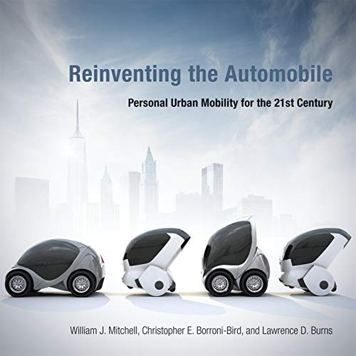 9780262528450: Reinventing the Automobile: Personal Urban Mobility for the 21st Century
