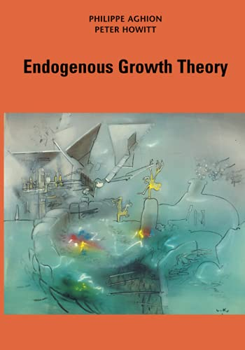 9780262528467: Endogenous Growth Theory