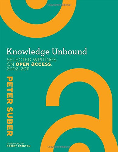 9780262528498: Knowledge Unbound: Selected Writings on Open Access, 2002–2011 (The MIT Press)