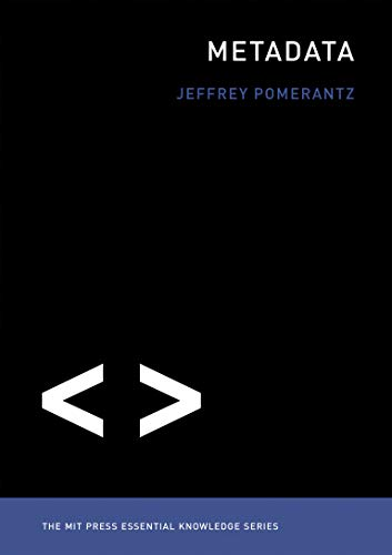 9780262528511: Metadata (The MIT Press Essential Knowledge series)