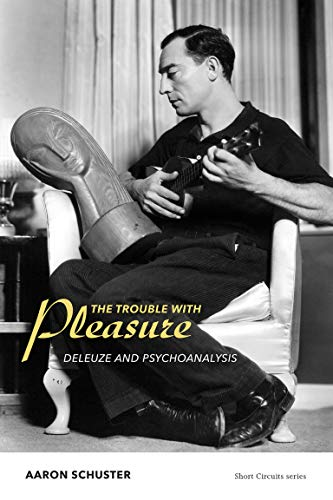 9780262528597: The Trouble with Pleasure: Deleuze and Psychoanalysis (Short Circuits)