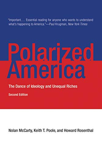 9780262528627: Polarized America: The Dance of Ideology and Unequal Riches (Walras-Pareto Lectures)