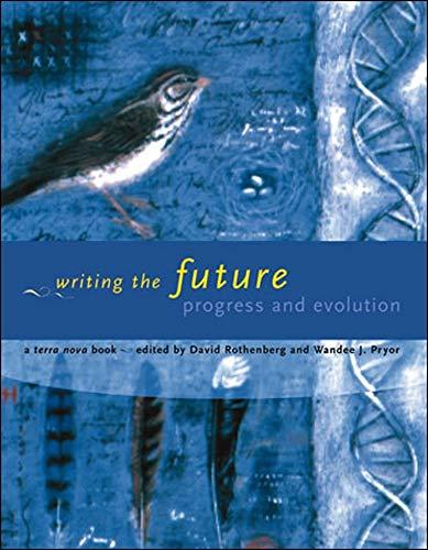 9780262528719: Writing the Future: Progress and Evolution (Terra Nova Books)