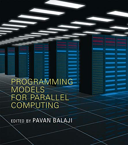 9780262528818: Programming Models for Parallel Computing (Scientific and Engineering Computation)