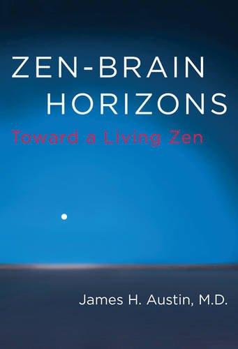 9780262528832: Zen-Brain Horizons: Toward a Living Zen (MIT Press)