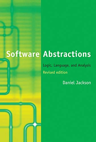 9780262528900: Software Abstractions: Logic, Language, and Analysis (MIT Press)
