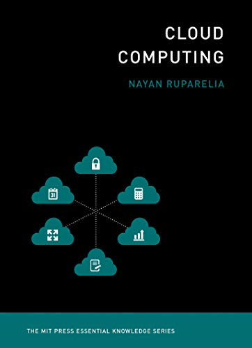9780262529099: Cloud Computing: The MIT Press Essential Knowledge Series
