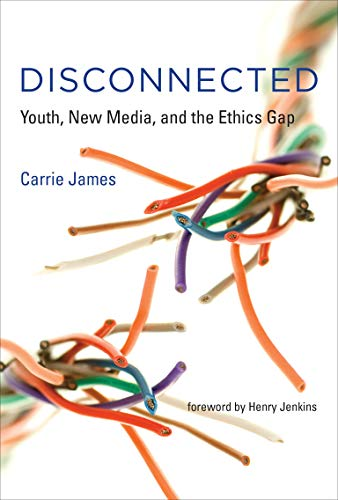 9780262529419: Disconnected: Youth, New Media, and the Ethics Gap (The John D. and Catherine T. MacArthur Foundation Series on Digital Media and Learning)