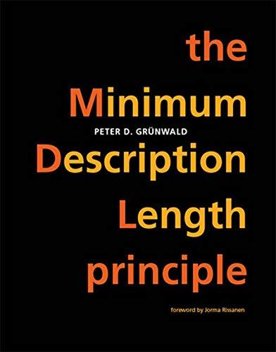 9780262529631: The Minimum Description Length Principle (Adaptive Computation and Machine Learning series)