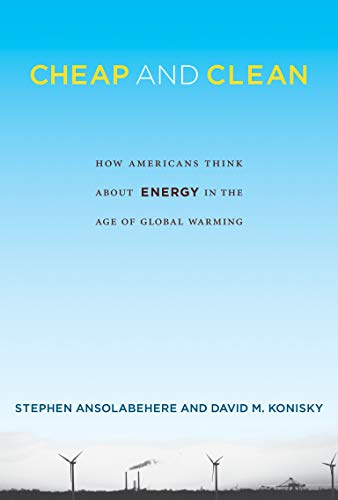 9780262529686: Cheap and Clean: How Americans Think about Energy in the Age of Global Warming