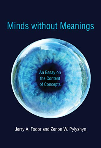 9780262529815: Minds without Meanings: An Essay on the Content of Concepts (MIT Press)