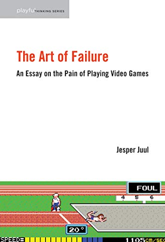 9780262529952: The Art of Failure: An Essay on the Pain of Playing Video Games (Playful Thinking)