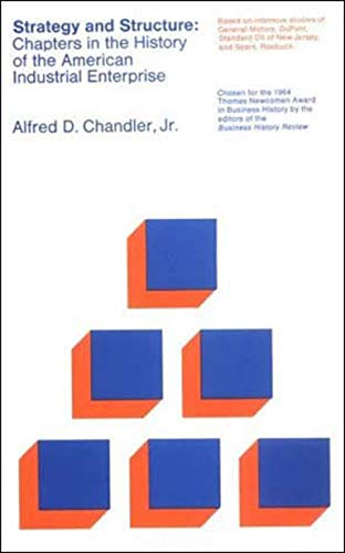 9780262530095: Strategy & Structure - Chapters in the History of The Amer Ind Enterpr: Chapters in the History of the American Industrial Enterprise (The MIT Press)