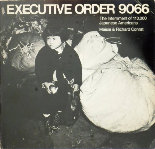 9780262530231: Executive Order 9066: The Internment of 110,000 Japanese Americans