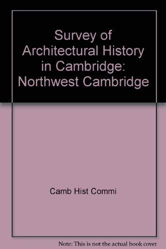 9780262530323: Survey of Architectural History in Cambridge: Northwest Cambridge
