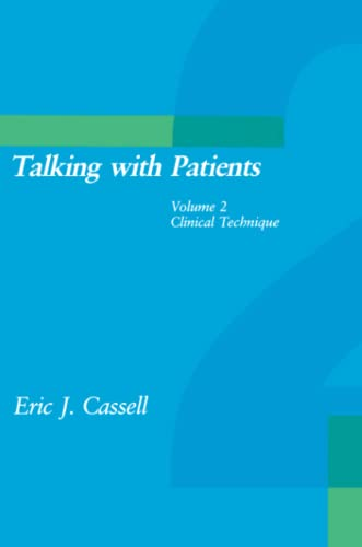9780262530569: Talking with Patients, Vol. 2: Clinical Technique