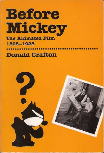 9780262530583: Before Mickey: The Animated Film, 1898-1928