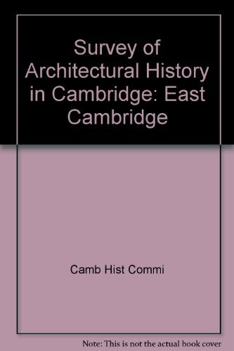 9780262530781: 1: Survey of Architectural History in Cambridge: East Cambridge