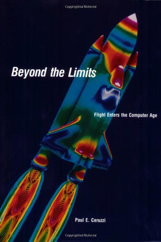 Beyond the Limits: Flight Enters the Computer Age (Paperback): Paul E. Ceruzzi