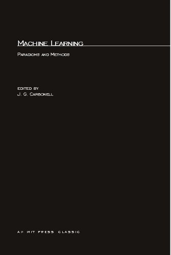 Machine Learning: Paradigms and Methods (Special Issues of Artificial Intelligence: An Internatio...