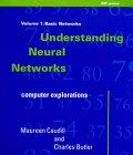 Understanding Neural Networks (0262530996) by Charles Butler; Maureen Caudill
