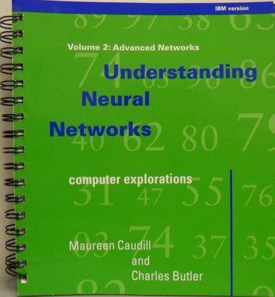 Understanding Neural Networks (0262531003) by Caudill, Maureen; Butler, Charles