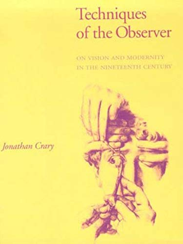 9780262531078: Techniques of the Observer: On Vision and Modernity in the 19th Century (October Books)