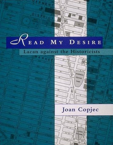 9780262531405: Read My Desire: Lacan Against the Historicists