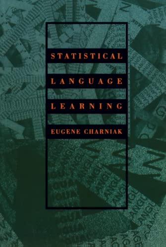 9780262531412: Statistical Language Learning (Language, Speech, and Communication)