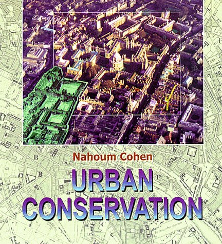 9780262531610: Urban Conservation