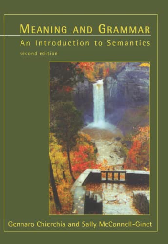 9780262531641: Meaning and Grammar: An Introduction to Semantics