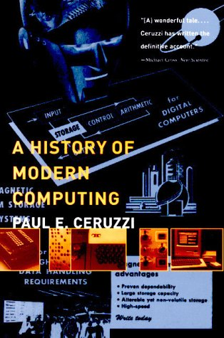 9780262531696: A History of Modern Computing (History of Computing)