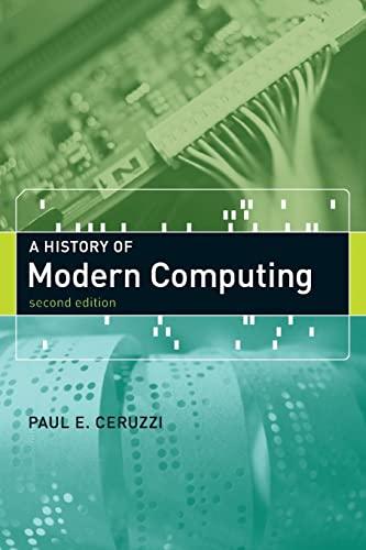 9780262532037: History of Modern Computing (History of Computing)