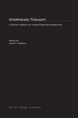 9780262532211: Interfacing Thought: Cognitive Aspects of Human-Computer Interaction (MIT Press)