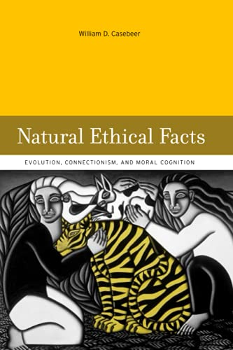 9780262532785: Natural Ethical Facts: Evolution, Connectionism, and Moral Cognition (MIT Press)