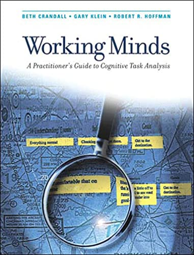 9780262532815: Working Minds: A Practitioner's Guide to Cognitive Task Analysis (MIT Press)