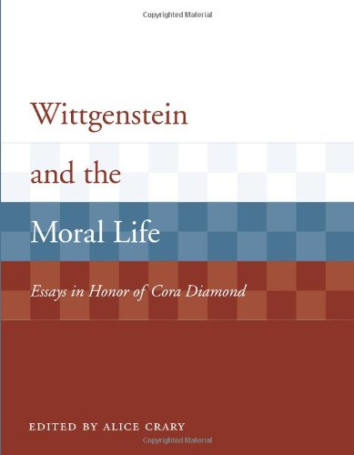 9780262532860: Wittgenstein and the Moral Life: Essays in Honor of Cora Diamond (Representation and Mind series)