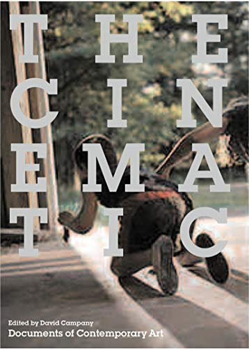 9780262532884: The Cinematic (Whitechapel: Documents of Contemporary Art)