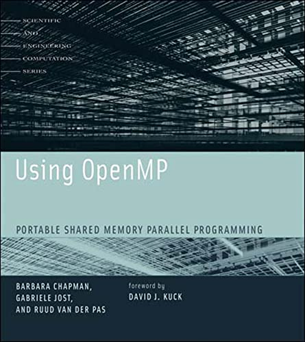 9780262533027: Using OpenMP: Portable Shared Memory Parallel Programming (Scientific and Engineering Computation)