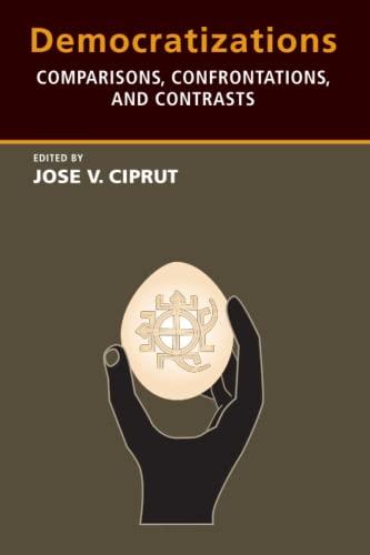 9780262533089: Democratizations: Comparisons, Confrontations, and Contrasts (MIT Press)