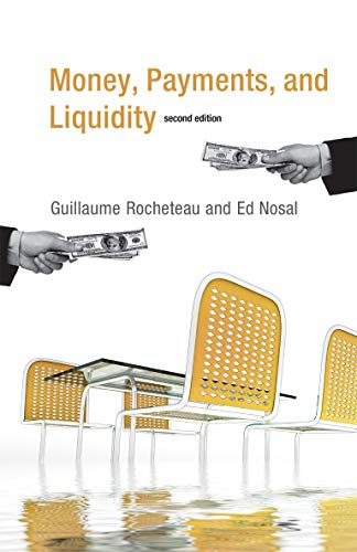 9780262533270: Money, Payments, and Liquidity (The MIT Press)