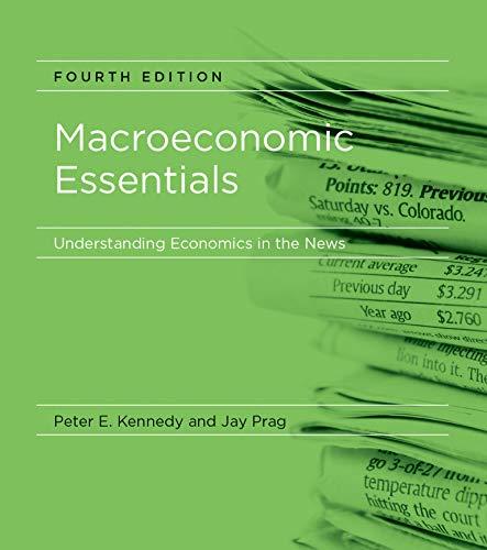 Macroeconomic Essentials: Understanding Economics in the News: Kennedy, Peter E.;