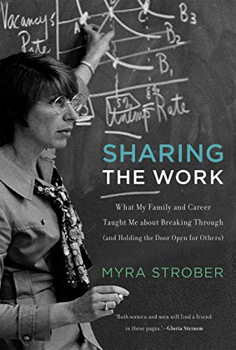 9780262533553: Sharing the Work: What My Family and Career Taught Me about Breaking Through (and Holding the Door Open for Others) (MIT Press)