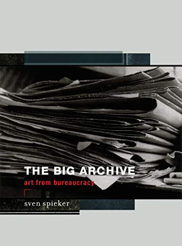 9780262533577: The Big Archive: Art from Bureaucracy
