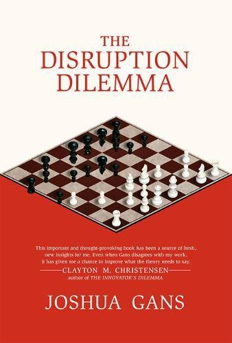 9780262533621: The Disruption Dilemma (The MIT Press)