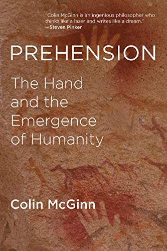 9780262533645: Prehension: The Hand and the Emergence of Humanity (The MIT Press)