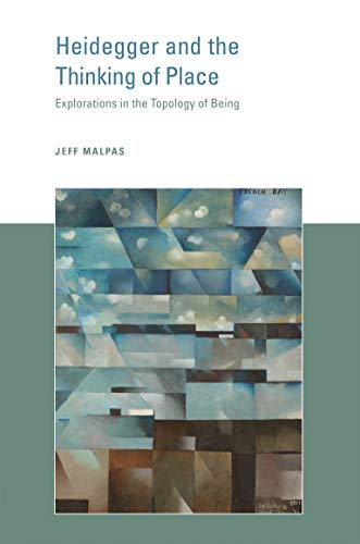 9780262533676: Heidegger and the Thinking of Place: Explorations in the Topology of Being (The MIT Press)