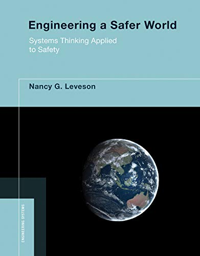 9780262533690: Engineering a Safer World: Systems Thinking Applied to Safety (Engineering Systems)