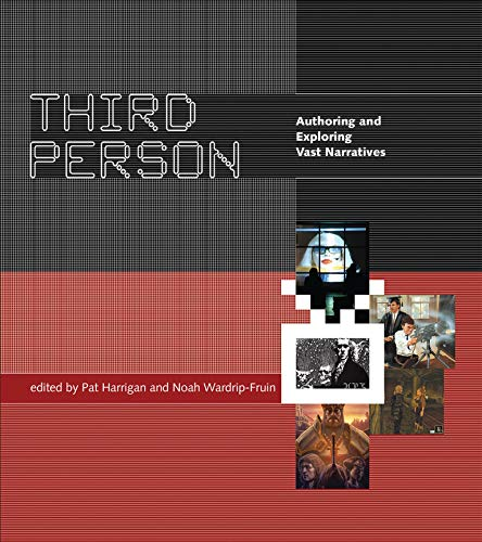 9780262533799: Third Person: Authoring and Exploring Vast Narratives (The MIT Press)